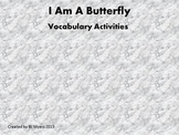 I am a Butterfly Vocabulary Unit