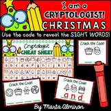 I am a CRYPTOLOGIST! {Reveal the Sight Words} CHRISTMAS