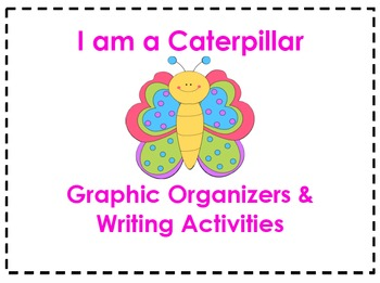 I am a Caterpillar Organizers & Writing Activities (Reading Street 3.5)