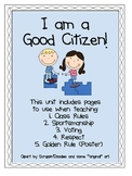 I am a Good Citizen- Rules, Voting, Golden Rule, Sportsmanship