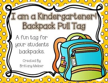 I am a Kindergartener!-Backpack Pull Tag