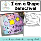 I am a Shape Detective *Crown, Recording Sheet and Mini Book