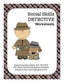I am a Social Skills SPEECH DETECTIVE Worksheets