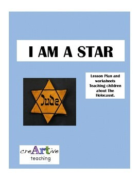 I am a Star Lesson Plan and Worksheets Teaching Children about The Holocaust