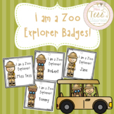 I am a Zoo Explorer Badges!
