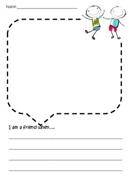 I am a friend when...