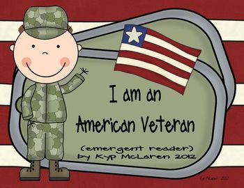 I am an American Veteran (emergent reader)