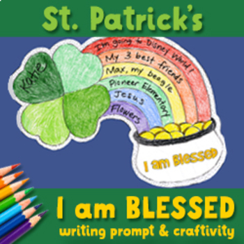 """""""I am blessed"""" writing prompt craftivity for Christian sch"""