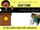 I am going to let my LIGHT SHINE like Dr. Martin Luther King Jr. Craftivity