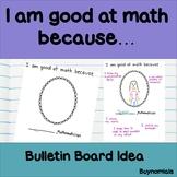I am good at math because ... Positive Mathematical Mindse