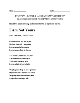 I am not Yours - Sara Teasdale Poetry assignment - worksheet questions & POEM