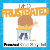 I am so Frustrated - Social Story for Preschoolers