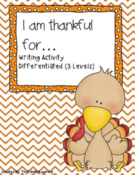I am thankful for... Differentiated Writing Prompt