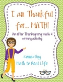 I am thankful for... MATH!  An after Thanksgiving math and