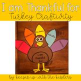 I am thankful for..Turkey Craftivity