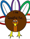 I am thankful for....  Turkey, Thanksgiving Craft