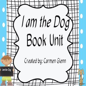 I am the Dog Book Unit