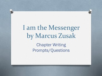I am the Messenger, by Markus Zusak - Writing Prompt/Question for each chapter