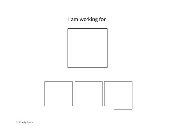 """I am working for"" behavior chart"