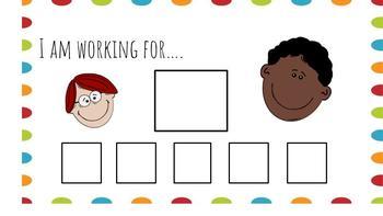 I am working for.... positive behavior chart