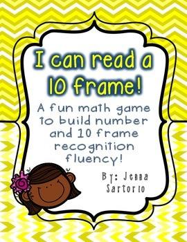 I can... Read a 10 Frame!