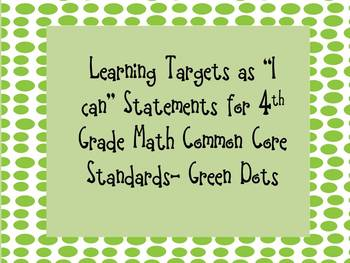 """I can"" Statements- 4th Grade Math Common Core -Green Dots"