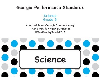 """I can"" Third Grade Georgia Performance Standards for Science"