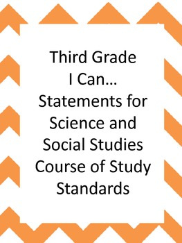 I can... Third Grade  Science and Social Studies