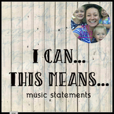 I can & This means statements for music