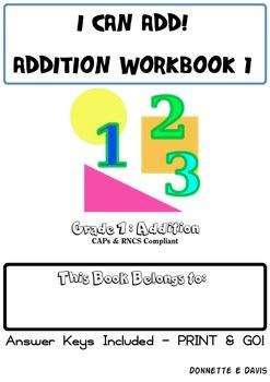 I can add! Grade 1 Addition Workbook 1