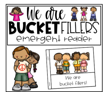 I can be a bucket filler emergent reader