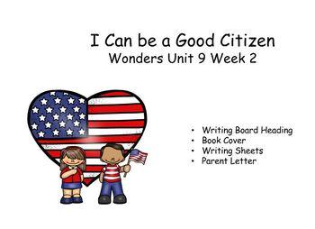 I can be a good citizen. Writing response, Wonders Unit 9 Week 2 Kindergarten.