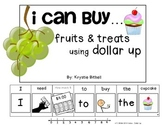MONEY: I Can Buy... Fruit & Treat Dollar Up Adapted Book Autism