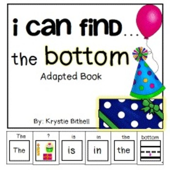 PREPOSITIONS: The Bottom... Adapted Book Special Education