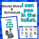 I can poo in the toilet - Social Story & Schedule for Auti