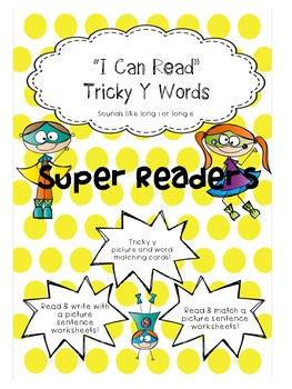 I can read Tricky Y sentences