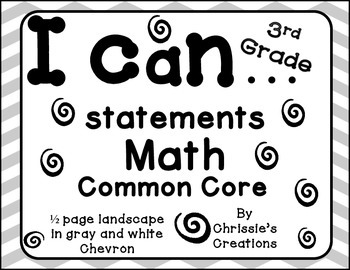 I can statements 3rd grade Math common core gray and white