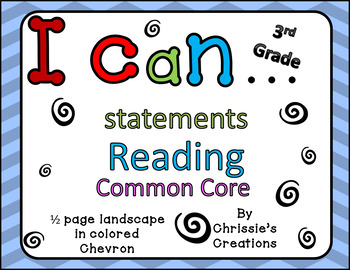 I can statements 3rd grade Reading common core