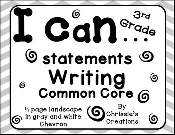 I can statements 3rd grade Writing common core gray and wh