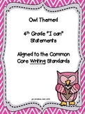 I can statements-- 4th grade Writing CCSS {OWL themed}
