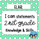 I can statements for 2nd Grade ELAR TEKS