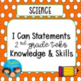 I Can Statements for 2nd Grade Science TEKS