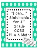 """I can"" statements for FOURTH grade CCSS ELA and Math"