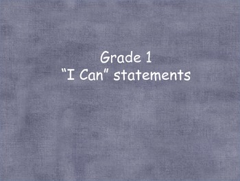 "Common Core ""I can"" statements grade 1 ELA"
