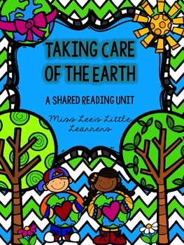 Taking Care of the Earth: Shared Reading Unit