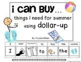 DOLLAR UP: I Can Buy...things I need for SUMMER Money Adapted Book Autism