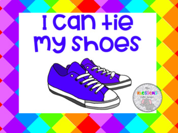 I can tie my shoe!