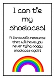 I can tie my shoelaces!