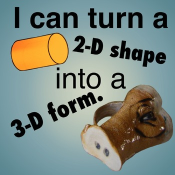 I can turn a 2-d shape into a 3-d form