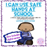 I can use Safe Hands at School (A Social Story)
